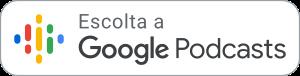 Escolta a Google Podcasts