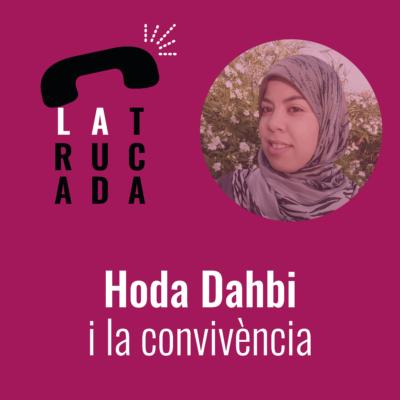 Hoda Dahbi i la convivència