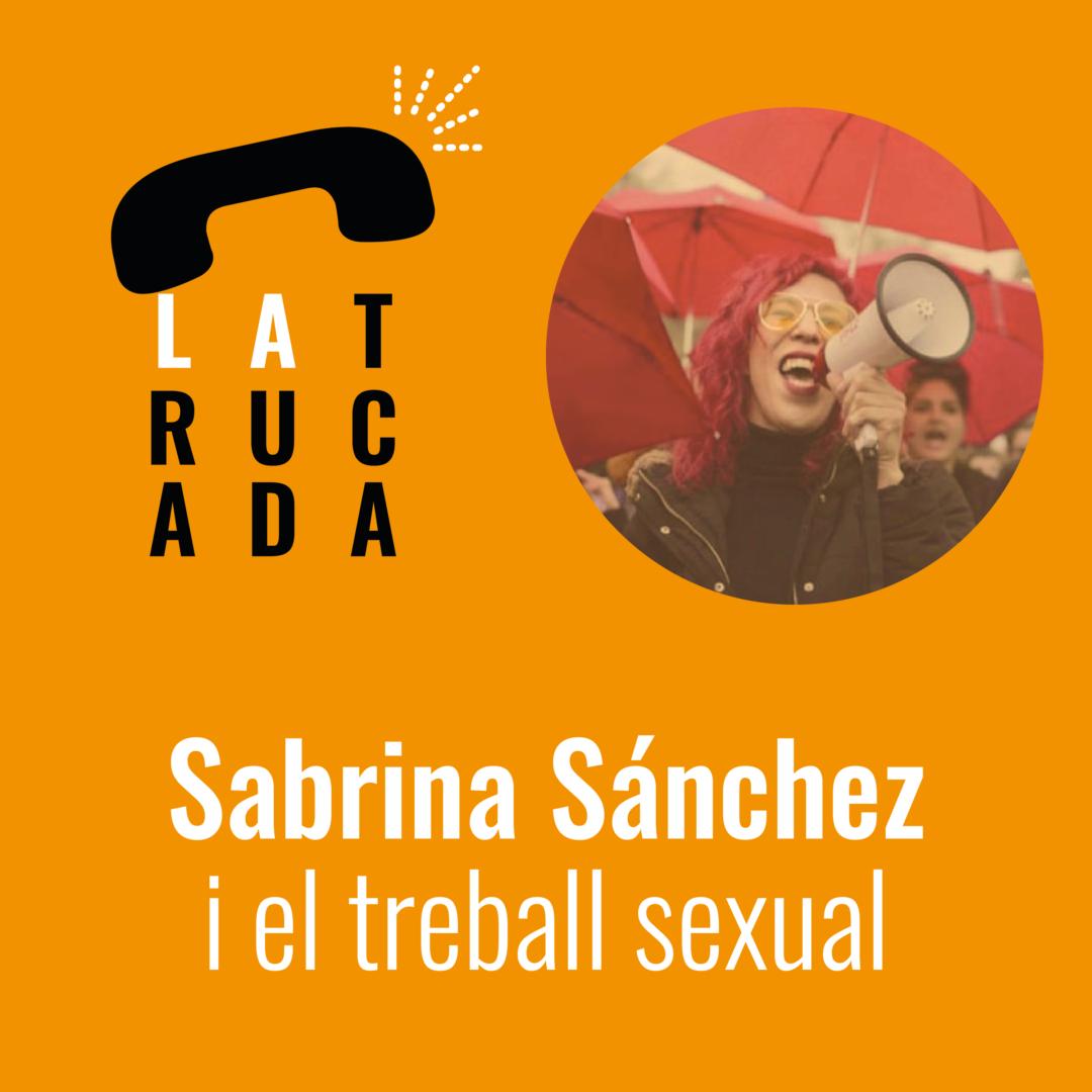 Sabrina Sánchez i el treball sexual