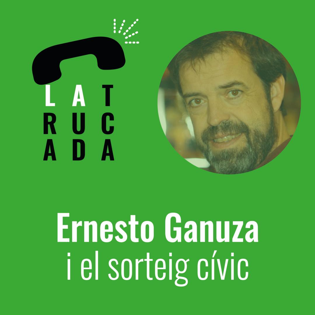Ernesto Ganuza i el sorteig cívic